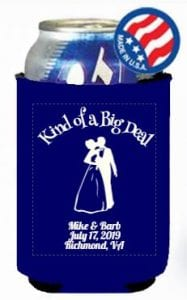 Kind of a big deal wedding koozie