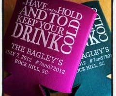 to have and to hold and keep your drink cold Koozie