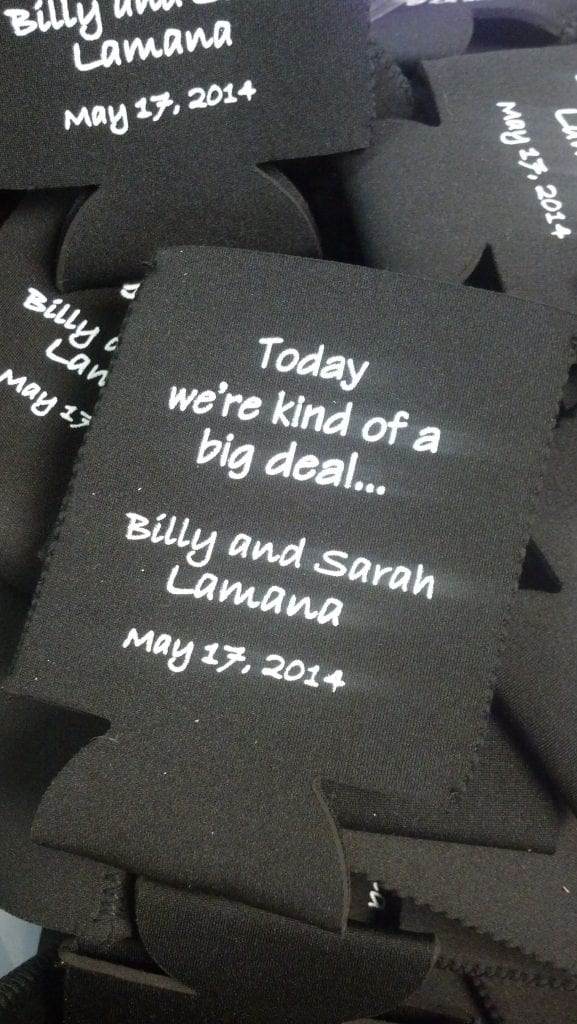 Today is a big deal wedding koozie