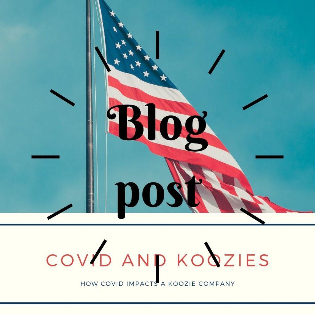 Koozies and Covid